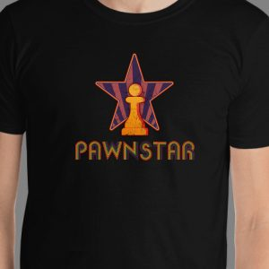 Pawnstar chess t-shirt