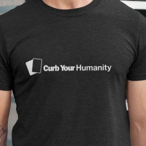 Curb Your Humanity Short-Sleeve Unisex T-Shirt